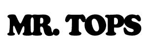 MR.TOPS